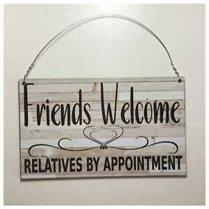 Friends Welcome Relatives By Appointment Sign Plaque Or Hanging