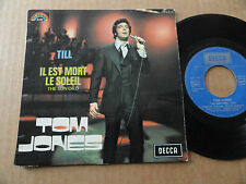 "DISQUE 45T DE TOM JONES  "" TILL """