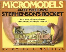 Micromodels 'Make Your Own' Stephenson's Rocket / Myles K. Mandell - 1st 1983