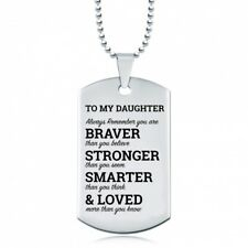 Daughter, You Are Braver, Stronger, Smarter, & Loved Dog Tag, Stainless Steel