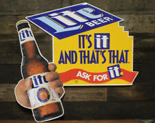 """Vintage Miller Lite Metal Sign ~ Bottle and """"Its It And Thats That, Ask For It"""""""