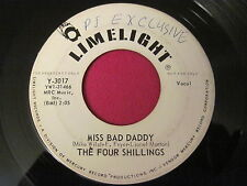 ROCK 45 - THE FOUR SHILLINGS - DO YOU WANT ME TO/MISS BAD DADDY - LIEMLIGHT