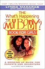 The What's Happening to My Body? Book for Girls: A Growing-Up Guide for Parents