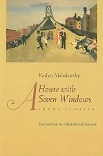 A House With Seven Windows: Short Stories (judaic Traditions In Literature, M...