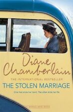 The Stolen Marriage By Diane Chamberlain. 9781509808540
