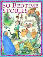 50 Bedtime Stories (512-page fiction), Miles Kelly, Very Good Book