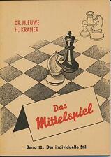 Euwe/Kramer: Das Mittelspiel - Der individuelle Stil (Band 12 1964)