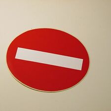 No Entry Warning Sign Sticker - Red White Circular RECOMMENDED! GOOD PRICE!!