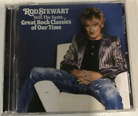 Rod Stewart – Still The Same... Great Rock Classics Of Our Time CD 2006