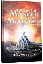 From Manger to the Mountain The Journey of a Local Church of God Denomination