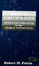 Biblical Structuralism: Method and Subjectivity in the Study of Ancient Texts