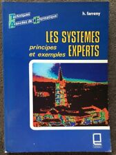Les Systèmes experts, H.Farreny, CEPADUES 1985, intelligence artificielle, TBE