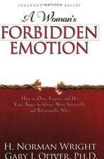 A Woman's Forbidden Emotion: How to Own, Express and Use Your Anger to Grow More