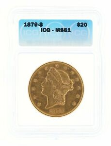 1879-S Double Eagle ICG MS61 $20 San Francisco Minted Gold Coin