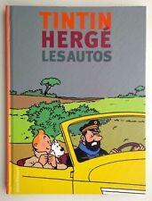 TINTIN, HERGÉ: Tintin et les autos - le monde automobile dans l'oeuvre d'Hergé