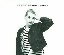EL PERRO Del Mar Love Is Not Pop CD NEW The Control Group ‎CGO060 electronic pop
