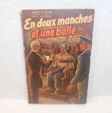 En deux manches et une belle... Patrick ROCK 1952 La Flamme d'OR Couv BRANTOME