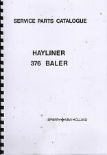 "New Holland ""Hayliner 376"" Illustrated Parts Lists"