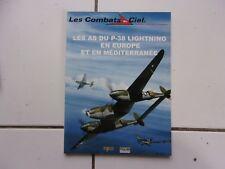 collection Les combats du ciel 9 Les as du P-38 Lightning en Europe et Méditerra