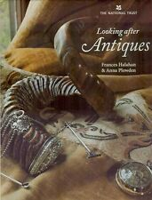 Looking after Antiques by Anna Plowden and Frances Halahan (2003, Hardcover)