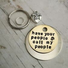 Have your people call my people handmade pet tags dog cat PoshTags