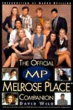 The Official Melrose Place Companion by David Wild (1995, Paperback)