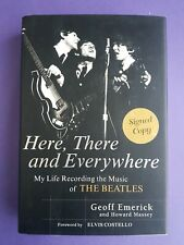Here there & everywhere My life recording The Beatles SIGNED book Geoff Emerick