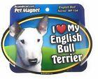 I LOVE MY ENGLISH BULL TERRIER  Magnet Gifts, Cars, Trucks. Lockers