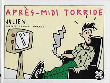 APRES-MIDI TORRIDE - JULIEN - E.O. -1987- FUTUROPOLIS