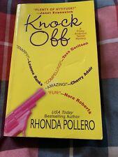 Knock Off. Rhonda Pallero. 2007 Paperback