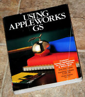 1989 Using Appleworks GS for the Apple IIGS - 592pgs - GS/OS ProDOS 65816 CPU