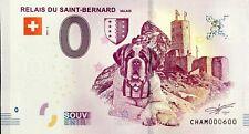 BILLET 0 EURO  TOURISTIQUE RELAIS DU SAINT BERNARD SUISSE 2019-2 NUMERO 600
