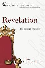 John Stott Bible Studies: Revelation : The Triumph of Christ by John Stott...