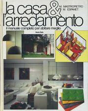 LA CASA & L'ARREDAMENTO manuale completo per abitare meglio - Varia Club 1989