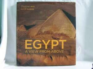 Egypt: A View from Above, Christian Jacq,Philip Plisson, Excellent Book