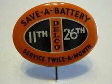 Delco Battery pinback button, 1940's, Save-A-Battery, automotive