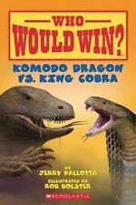 Komodo Dragon Vs. King Cobra (Who Would Win?)-ExLibrary