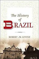 (Good)-History Of Brazil (Greenwood Histories of the Modern Nations (Paperback))