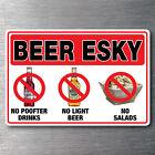 Beer Esky sticker 150mm x 100mm no P**fter drinks light beer salads