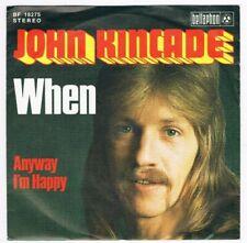 John Kincade - When / Anyway I'm Happy / Single von 1974