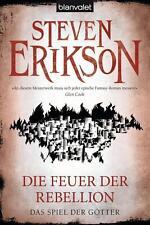 Steven Erikson - Die Feuer der Rebellion - Spiel der Götter (10) - UNGELESEN