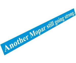 "Chrysler Valiant - ""Another Mopar Still Going Strong"" Decal"