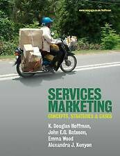 Services Marketing: Concepts, Strategies and Cases by Emma Wood, K. Douglas...