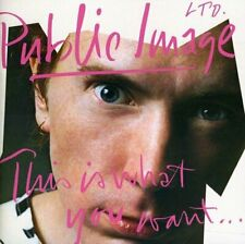 Public Image Ltd - This Is What You Want    This Is What You Get [CD]