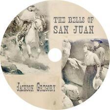 The Bells of San Juan, Jackson Gregory Western Audiobook unabridged on 1 MP3 CD