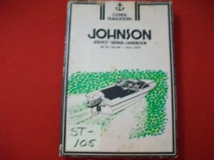 VINTAGE 1965-1979 JOHNSON 2- STROKE OUTBOARD MOTORS SHOP MANUAL 40-140 HP B665