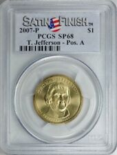 2007-P THOMAS JEFFERSON $1 SATIN POSITION A PCGS SP68