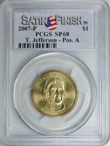 2007-P THOMAS JEFFERSON $1 SATIN POSITION A PCGS SP68