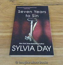 Seven Years to Sin by Sylvia Day ~ Trade Paperback