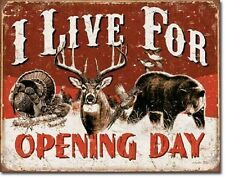 Deer Hunting I Live For Opening Day Hunt Cabin Rustic Wall Decor Metal Tin Sign